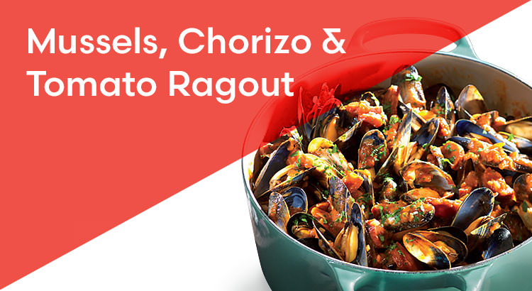 Mussels, Chorizo & Tomato Ragout